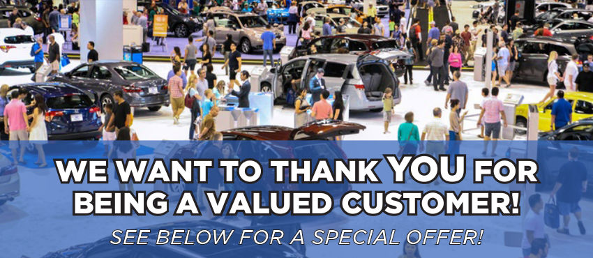 We Want to Thank you for being a Valued Customer.